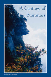 A Century of Summers by Floride Carpenter image