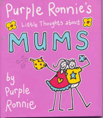 Purple Ronnie's Little Thoughts About Mums by Giles Andreae image