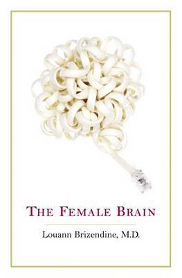Female Brain, the by Brizendine Louann image