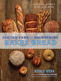 Gluten-Free on a Shoestring Bakes Bread: Biscuits, Bagels, Buns, and More by Nicole Hunn