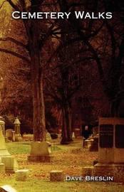 Cemetery Walks by Dave Breslin image