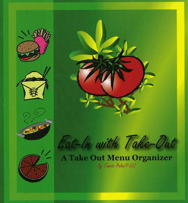 Eat-In with Take Out by Nancy Ogburn