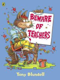 Beware of Teachers by Tony Blundell image