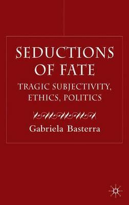 Seductions of Fate by Gabriella Basterra image