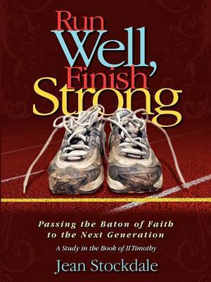 Run Well, Finish Strong by Jean Stockdale image