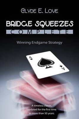 Bridge Squeezes Complete by Clyde E. Love image
