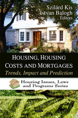 Housing, Housing Costs & Mortgages