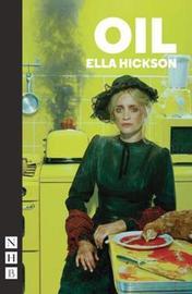 Oil by Ella Hickson