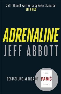 Adrenaline (large) by Jeff Abbott