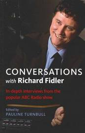 Conversations With Richard Fidler by Pauline Turnbull image