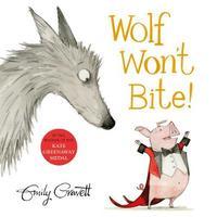 Wolf Won't Bite! by Emily Gravett image