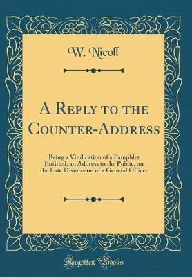 A Reply to the Counter-Address by W. Nicoll