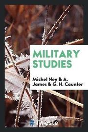 Military Studies by Michel Ney