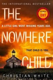 The Nowhere Child by Christian White image