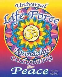 Universal Life Force by Bob B