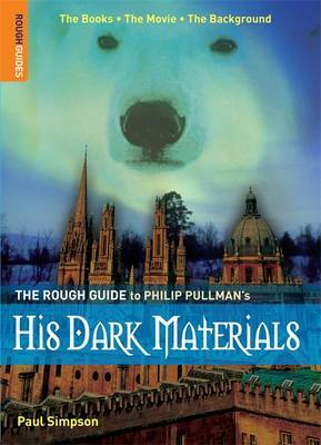 "The Rough Guide to Philip Pullman's ""His Dark Materials"" by Paul Simpson image"
