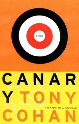 Canary by Tony Cohan image