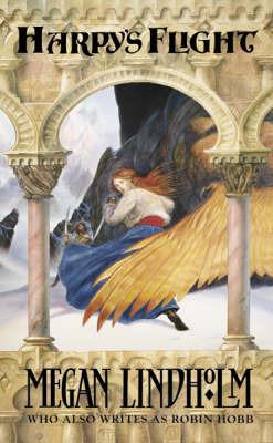 Harpy's Flight by Megan Lindholm