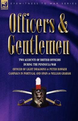 Officers & Gentlemen by Peter Hawker image
