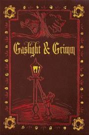 Gaslight & Grimm by Jody Lynn Nye