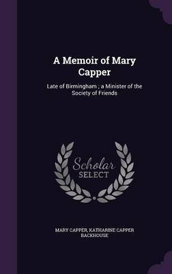A Memoir of Mary Capper by Mary Capper image