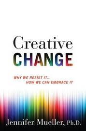Creative Change by Jennifer Mueller image