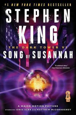 The Song of Susannah by Stephen King