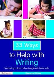33 Ways to Help with Writing by Raewyn Hickey image