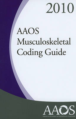 AAOS Musculoskeletal Coding Guide