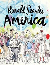 Ronald Searle's America by Ronald Searle