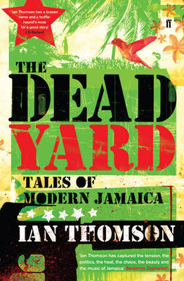 The Dead Yard by Ian Thomson image