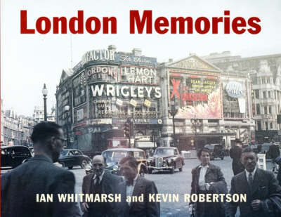 London Memories by Kevin Robertson