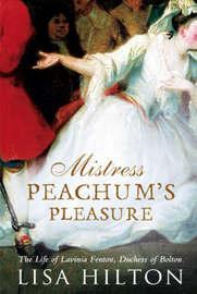 Mistress Peachum's Pleasure by Lisa Hilton image