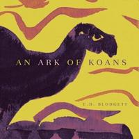 An Ark of Koans by E.D. Blodgett image