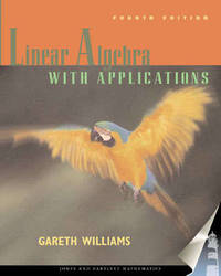 Linear Algebra with Applications by Gareth Williams image