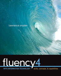Fluency with Information Technology: Skills, Concepts, and Capabilities by Lawrence Snyder image