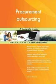 Procurement Outsourcing a Complete Guide by Gerardus Blokdyk