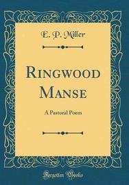 Ringwood Manse by E P Miller image