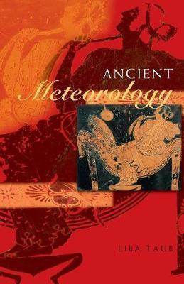 Ancient Meteorology by Liba Taub