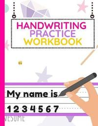 Handwriting Practice Workbook by Bright Child Workbooks