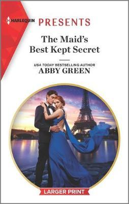 The Maid's Best Kept Secret by Abby Green