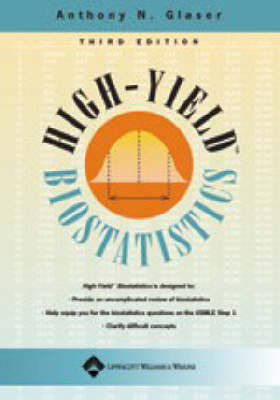 High-yield Biostatistics by Anthony N. Glaser image