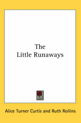 The Little Runaways by Alice Turner Curtis image