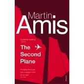 The Second Plane: September 11, 2001-2007 by Martin Amis