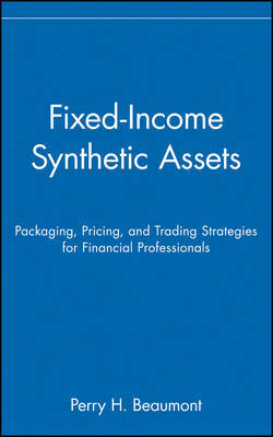 Fixed-Income Synthetic Assets by Perry H. Beaumont image
