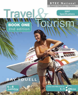 Travel and Tourism for BTEC National Award Certificate and Diploma: Bk. 1 by Ray Youell