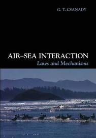 Air-Sea Interaction by G.T. Csanady