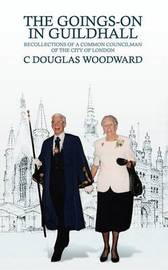 The Goings-On in Guildhall by C.Douglas Woodward image
