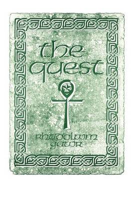 The Quest: A Search for the Grail of Immortality by Rhuddlwm Gawr image