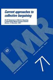 Current Approaches to Collective Bargaining by ILO